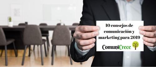 10 consejos de marketing y comunicación para 2019